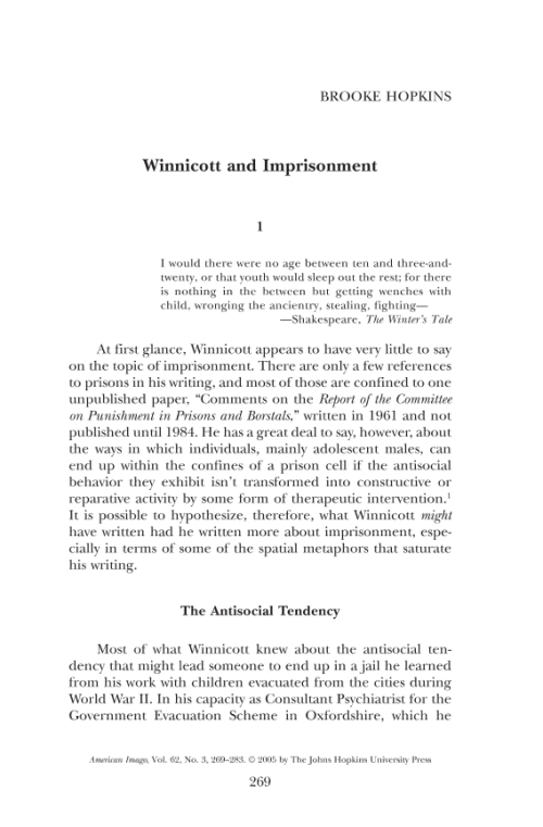 bowlby and winnicott Touch, attachment and the body edited by kate white drawn from the tenth john bowlby memorial 'playing on winnicott's famous claim that there is no.