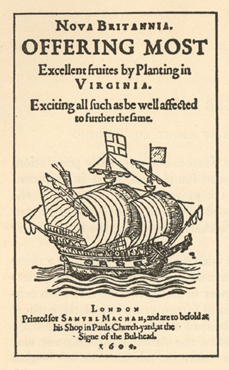 An English Ad Promoting Migration to America, 1609 [Source]