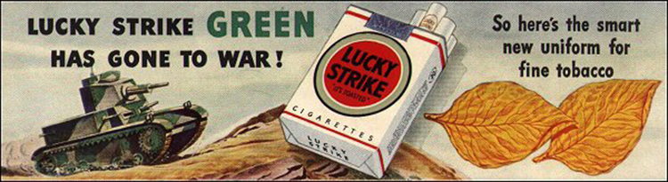 """Lucky Strike Green Has Gone To War"" [Source]"