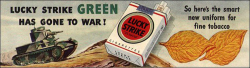 "Fig. 20. ""Lucky Strike Green Has Gone To War"" []"
