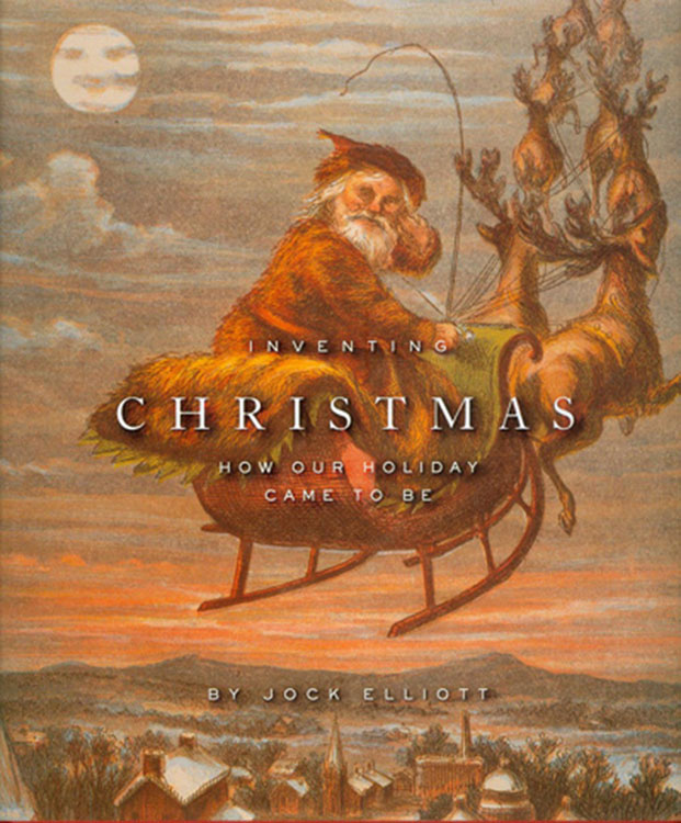 Inventing Christmas by Jock Elliott2Uses a Thomas Nast Illustration on Its Cover[Source]
