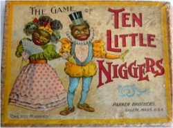 Fig. 11. Ten Little Niggers: Fun for Whom? []