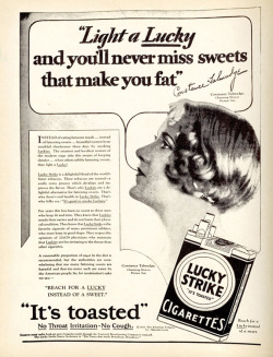 Fig. 13. This 1929 Ad Tells Consumers to Smoke Lucky Strike Cigarettes to Stay Thin []