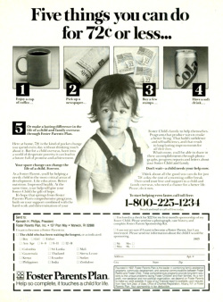 Fig. 13. This 1980s Ad for Foster Parents Plan Commodifies Children