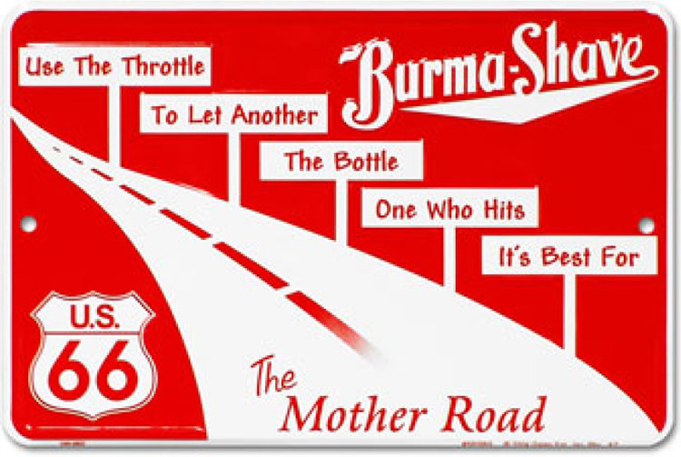 A Burma Shave Poster Series Was a Common Feature of Many Early 20 Century American Roads18