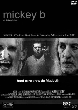 Figure 1. Publicity flyer for Mickey B (directed by Tom Magill, 2006) showing, from left to right, Ladyboy/Lady Macbeth (Jason Thompson), Mickey B/Macbeth (David Conway), and Duncan (Sam McClean). Courtesy of the Educational Shakespeare Company.