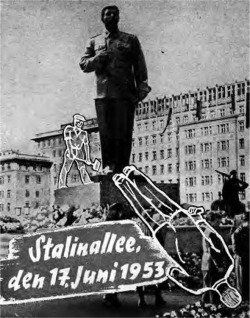 Figure 1. The Stalinallee, 17 June 1953 A photomontage of the overthrowing of the Stalin monument in East Berlin Source: Deutsches Historisches Museum, Signature: BA 000284.