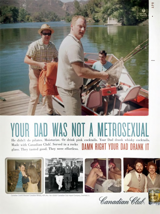 Fig. 10. Your Dad Was Not a Metrosexual