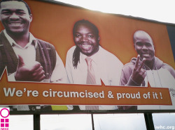 Fig. 34. This Billboard in Swaziland Urges Uncircumcised Men to Undergo the Procedure