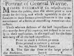 Figure 1. Freeman and Company's advertisement for an engraved print of Anthony Wayne. Philadelphia Gazette and Universal Daily Advertiser, June 9, 1796. Courtesy American Antiquarian Society.