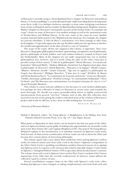 an analysis of the work of baruch spinoza and its influence in philosophy The work of leibniz anticipated modern logic and analytic philosophy, but his philosophy also looks back to the scholastic tradition, in which conclusions are produced by applying reason of first principles or prior definitions rather than to empirical evidence.