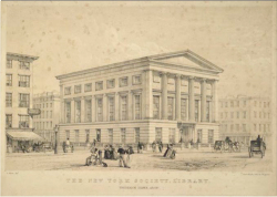 "Figure 7. ""The New York Society Library."" ca. 1840. Lithographers Day & Haghe. From The Eno collection of New York City views. Print Collection, Miriam and Ira D. Wallach Division of Art, Prints and Photographs. New York Public Library Digital Gallery."