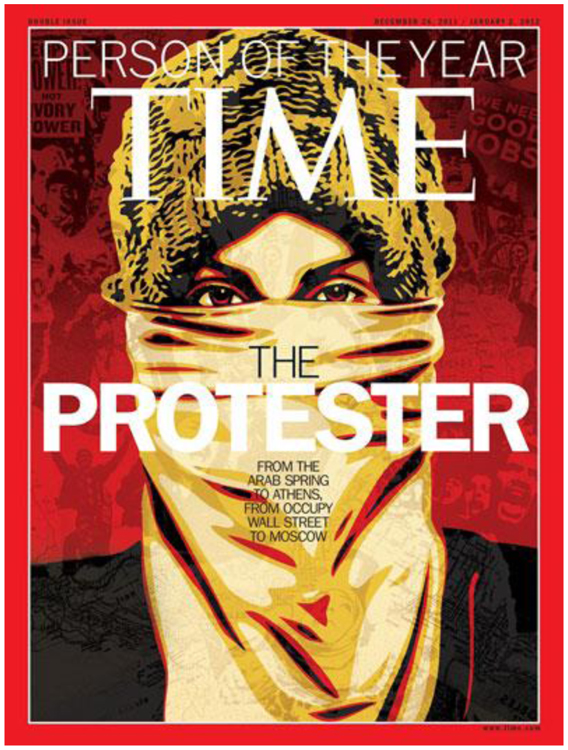 "Fig. 44. Time Magazine Named ""the Protester"" as 2011's Person of the Year; Social Media Have Played an Important Role in Organizing Protests Around the World."