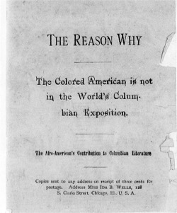 Fig. 4. Cover of The Reason Why, 1893, Frederick Douglass Papers, Library of Congress, Washington, DC. Courtesy of the Library of Congress.