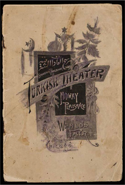 Fig. 12. Program from Turkish Theater, World's Columbian Exposition, 1893, Newberry Library photo, Christina Olson Papers, Newberry Library, Chicago. Courtesy of the Newberry Library.
