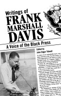 Writings of Frank Marshall Davis