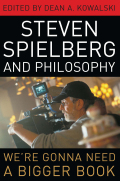 Steven Spielberg and Philosophy Cover