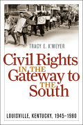 Civil Rights in the Gateway to the South Cover