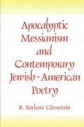 Apocalyptic Messianism and Contemporary JewishAmerican Poetry Cover