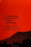 Critical Essays on Israeli Society, Politics, and Culture