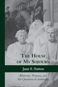 The House of My Sojourn
