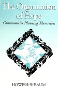 Organization of Hope, The: Communities Planning Themselves