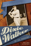 Dixie Walker of the Dodgers Cover
