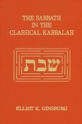 Sabbath in the Classical Kabbalah, The