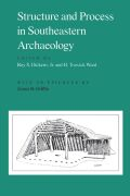 Structure and Process in Southeastern Archaeology