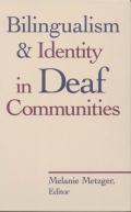 Bilingualism and Identity in Deaf Communities Cover