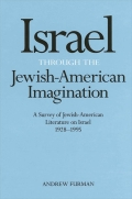 Israel Through the Jewish-American Imagination