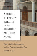 Arabic Literary Salons in the Islamic Middle Ages Cover