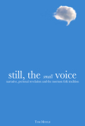 Still, the Small Voice: Narrative, Personal Revelation, and the Mormon Folk Tradition