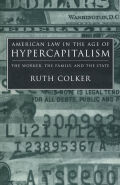 American Law in the Age of Hypercapitalism Cover