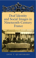 Deaf Identity and Social Images in Nineteenth-Century France Cover