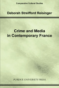 Crime and Media in Contemporary France Cover