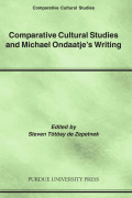 Comparative Cultural Studies and Michael Ondaatje's Writing Cover