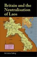 Britain and the Neutralisation of Laos Cover