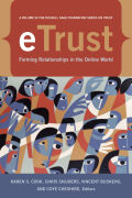 eTrust: Forming Relationships in the Online World