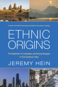 Ethnic Origins: The Adaptation of Cambodian and Hmong Refugees in Four American Cities