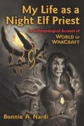 My Life as a Night Elf Priest