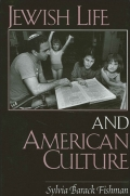 Jewish Life and American Culture Cover