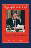 Slipping the Surly Bonds: Reagan's Challenger Address
