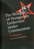 Struggle of Hungarian Lutherans under Communism