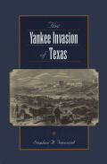 Yankee Invasion of Texas Cover