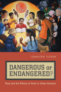 Dangerous or Endangered? Cover