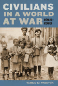 Civilians in a World at War, 1914-1918 Cover