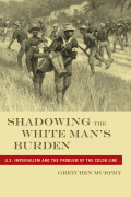 Shadowing the White Man's Burden Cover