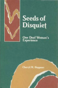 Seeds of Disquiet: One Deaf Woman's Experience