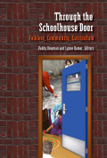 Through the Schoolhouse Door: Folklore, Community, Currriculum